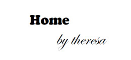 Home by Theresa